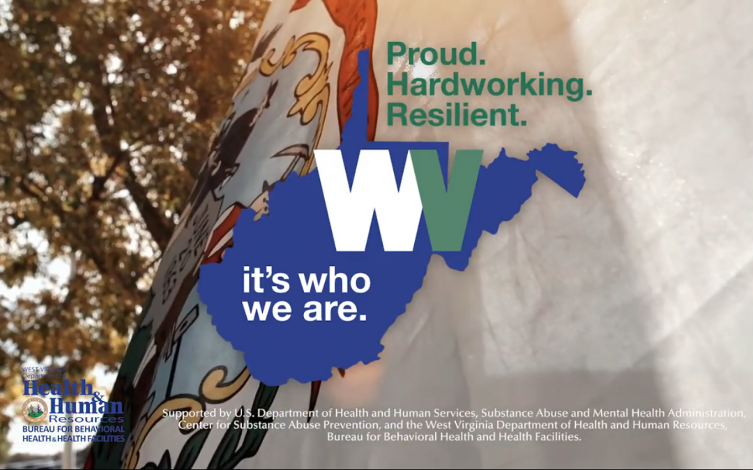 It's Who We Are. Proud. Hardworking. Resilient. West Virginia (Community Building)