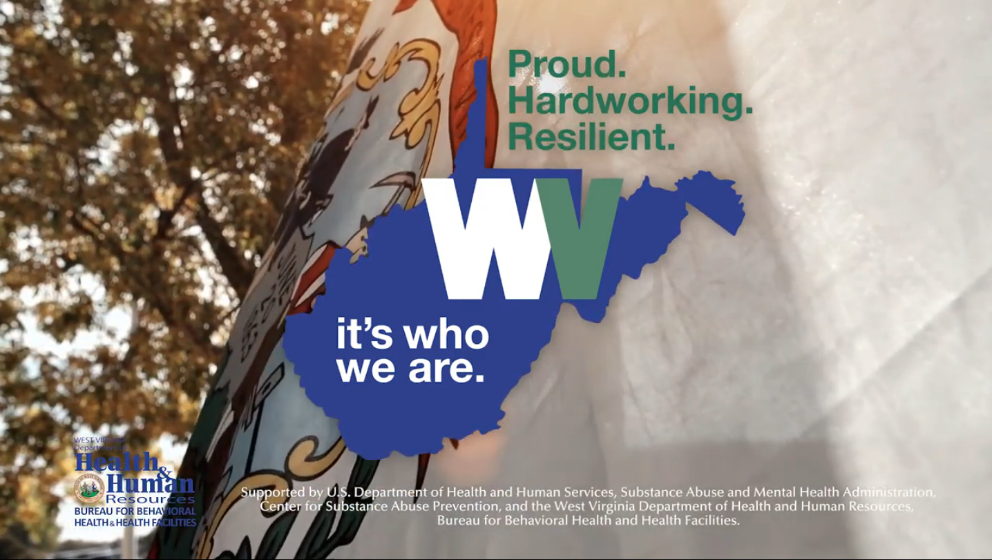 Proud Hardworking Resilient West Virginia | It's who we are.